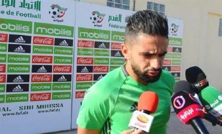 Sélection algérienne/CAN-2019 (préparations) : déclarations des joueurs