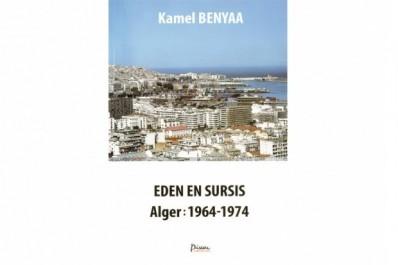 Eden en sursis / Alger 1964-1974 de Kamel Benyaa: Une histoire de jasmin, de pépiniéristes et de mauvais jardiniers