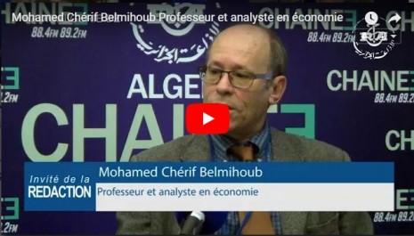 L'économiste, Mohamed Chérif Belmihoub : seules des enquêtes « géantes, empiriques et sérieuses» permettront d'évaluer le marché informel