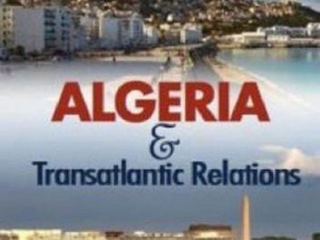 Lors d'un forum économique : Un Think Tank américain présente un ouvrage sur l'Algérie