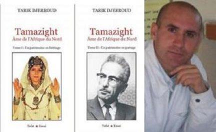 Tarik djerroud publie un livre en 2 tomes : Le long combat pour tamazight