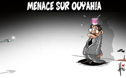 Dessin caricature le Hic : Menace sur ouyahia