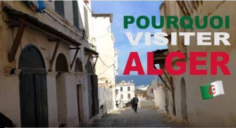 Vidéo: Un Youtubeur français: «Vous êtes obligés de tomber amoureux d'Alger»