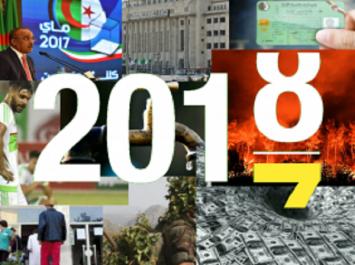 Les événements qui ont marqué l'Algérie en 2017