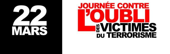 22 mars: Journée contre l'oubli des victimes du terrorisme
