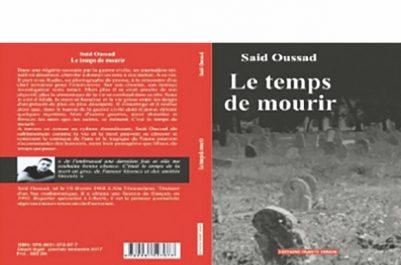 """PUBLIÉ AUX ÉDITIONS FRANTZ-FANON """"Le temps de mourir"""", de Saïd Oussad"""