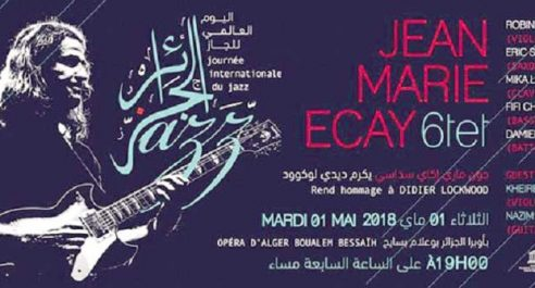 Journée internationale du Jazz: Jean-Marie Ecay rend hommage à Didier Lockwood à Alger