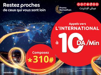 Ooredoo lance des tarifs exceptionnels sur ses appels vers l'étranger: Appelez depuis l'Algérie vers l'étranger à partir de 10 DA la minute seulement