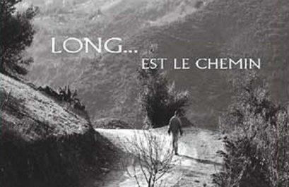 «Long… est le chemin», une histoire à dimension humaine de l'Algérie des années 1930