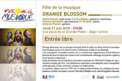 Fête de la musique 2018 : changement d'horaire pour le concert d'orange blossom a la grande poste d'Alger