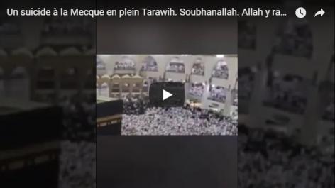Un homme se suicide à la Mecque ! (Vidéo)