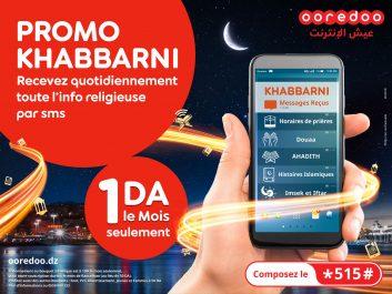 Super Promo spéciale Ramadhan: Avec Ooredoo, profitez du Bouquet islamique de son service « Khabbarni » à 1 DA seulement