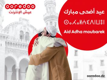 Ooredoo présente ses vœux aux Algériens à l'occasion de Aïd El Adha