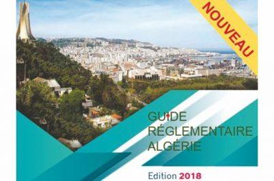 """Chambre de commerce et d'industrie Algéro-Française : Le premier """"Guide réglementaire Algérie"""" publié"""