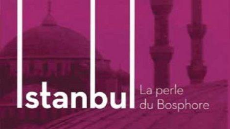 Parution: Istanbul la perle du Bosphore