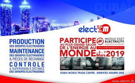 Dans le cadre de sa stratégie commerciale orientée vers l'exportation: ELECT.M participe au plus grand salon de l'électricité au monde «Middle East Electricity»