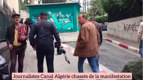 Journalistes de Canal Algérie chassés de la manifestation