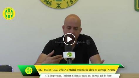 Mellal promet de publier sa conversation avec le président du CSC sur l'affaire du match de l'USMA