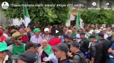 Les manifestants à Alger : «Dawla madania, machi askaria !» (Etat civil, pas militaire)