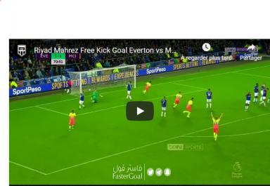 Le superbe coup franc de Mahrez face à Everton