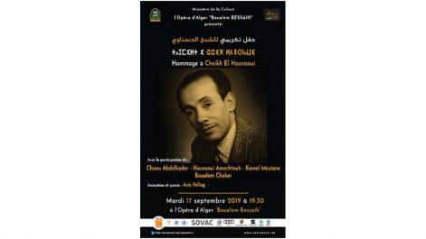 Hommage au maître du «patrimoine algérien» : L'Opéra d'Alger ravive la mémoire de Cheikh El Hasnaoui