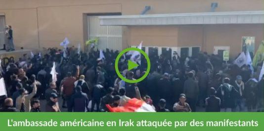 Vidéo   L'ambassade américaine en Irak prise d'assaut par des manifestants