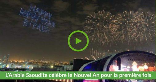 Vidéos | Le nouvel an célébré pour la première fois en Arabie Saoudite