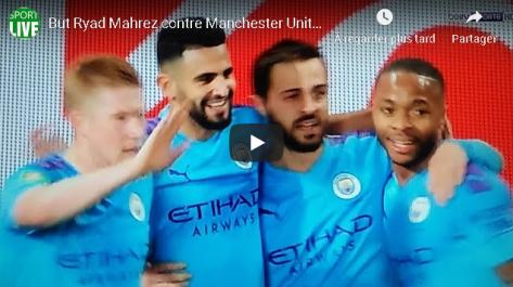Vidéo | Le superbe but de Mahrez face à Manchester United
